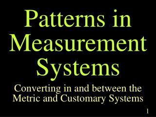 Patterns in Measurement Systems