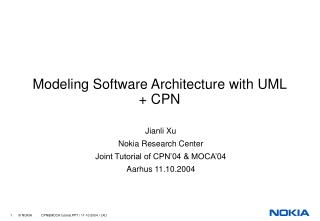 Modeling Software Architecture with UML + CPN