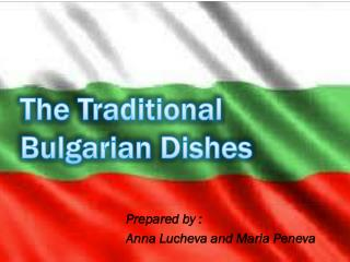 The Traditional Bulgarian Dishes