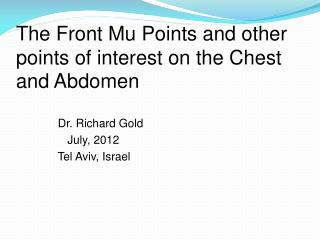 The Front Mu Points and other points of interest on the Chest and Abdomen