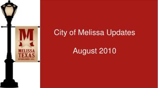 City of Melissa Updates August 2010