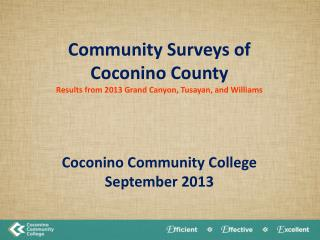 Community Surveys of Coconino County Results from 2013 Grand Canyon, Tusayan, and Williams