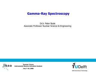 Gamma-Ray Spectroscopy