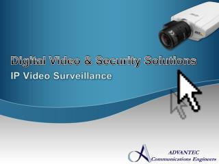 Digital Video & Security Solutions