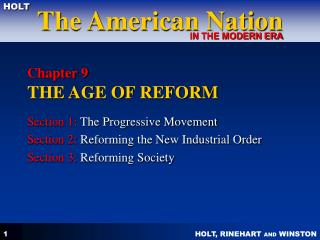 Chapter 9 THE AGE OF REFORM