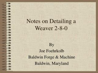 Notes on Detailing a Weaver 2-8-0