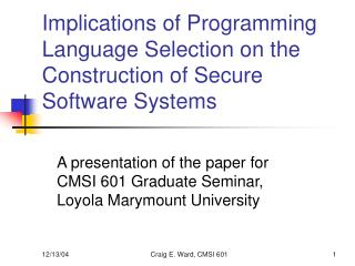 Implications of Programming Language Selection on the Construction of Secure Software Systems