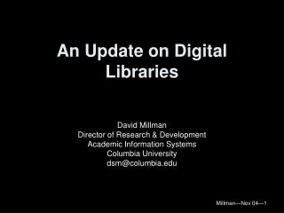 An Update on Digital Libraries