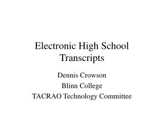 Electronic High School Transcripts