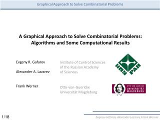 A Graphical Approach to Solve Combinatorial Problems: Algorithms and Some Computational Results