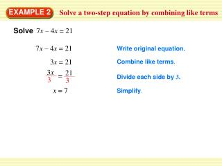 Solve a two-step equation by combining like terms