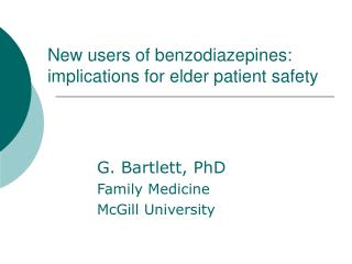 New users of benzodiazepines: implications for elder patient safety