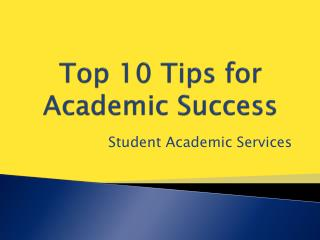 Top 10 Tips for Academic Success