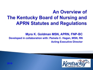 An Overview of The Kentucky Board of Nursing and APRN Statutes and Regulations