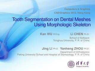 Tooth Segmentation on Dental Meshes Using Morphologic Skeleton