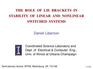 THE  ROLE  OF  LIE  BRACKETS  IN   STABILITY  OF  LINEAR  AND  NONLINEAR  SWITCHED  SYSTEMS