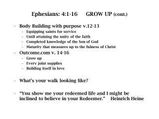 Ephesians: 4:1-16     GROW UP  (cont.)