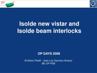 Isolde new vistar and Isolde beam interlocks