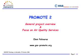 PROMOTE 2 General project overview & Focus on Air Quality Services