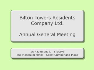 Bilton Towers Residents Company Ltd. Annual General Meeting