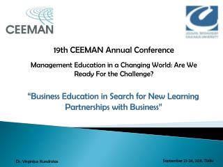 """ Business E ducation in Search for New L earning Partnerships with Business """