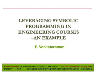 LEVERAGING SYMBOLIC PROGRAMMING IN ENGINEERING COURSES  –AN EXAMPLE