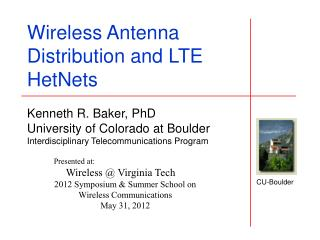Presented at: Wireless @ Virginia Tech 2012 Symposium & Summer School on Wireless Communications