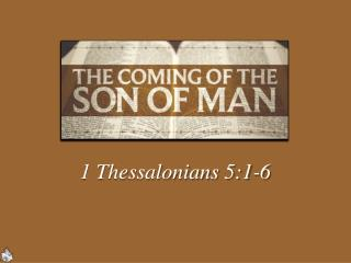 1 Thessalonians 5:1-6