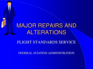 MAJOR REPAIRS AND ALTERATIONS