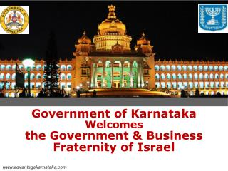 Government of Karnataka Welcomes  the Government & Business Fraternity of Israel