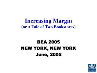 Increasing Margin (or A Tale of Two Bookstores)