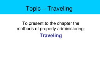 Topic – Traveling