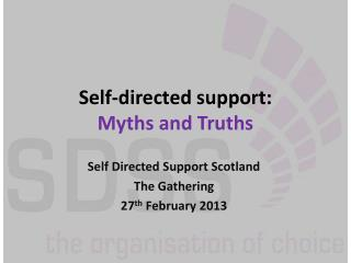 Self-directed support:  Myths and Truths