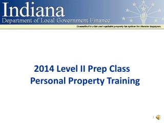2014 Level II Prep  Class Personal Property Training