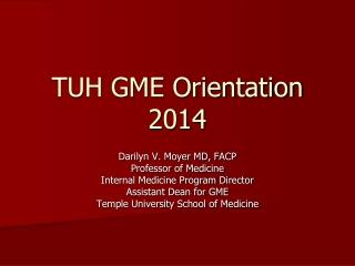 TUH GME Orientation 2014