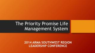 The Priority Promise Life Management System