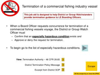 Termination of a commercial fishing industry vessel