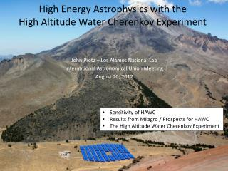 High Energy Astrophysics with the High Altitude Water Cherenkov Experiment