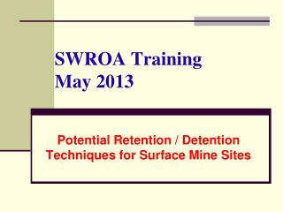 SWROA Training May 2013