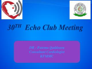 30 TH   Echo Club Meeting