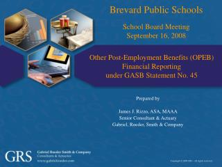 Other Post-Employment Benefits (OPEB) Financial Reporting under GASB Statement No. 45