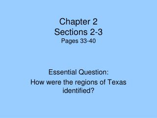 Chapter 2 Sections 2-3 Pages 33-40