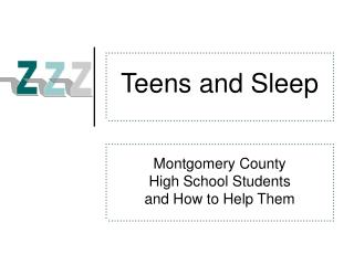 Teens and Sleep