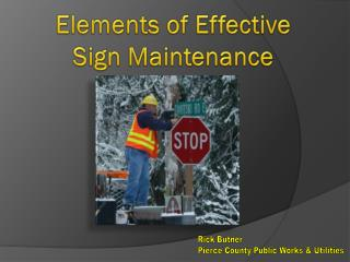 Elements of Effective  Sign Maintenance