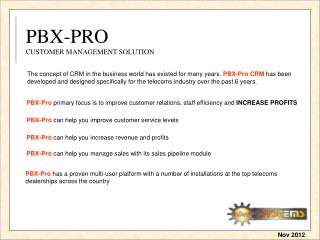 PBX-PRO CUSTOMER MANAGEMENT SOLUTION