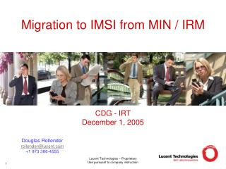 Migration to IMSI from MIN / IRM