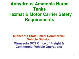 Anhydrous Ammonia Nurse Tanks  Hazmat & Motor Carrier Safety Requirements