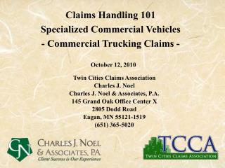 Claims Handling 101  Specialized Commercial Vehicles  - Commercial Trucking Claims -