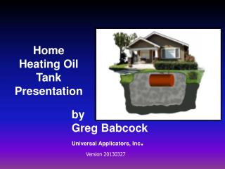 Home Heating Oil Tank Presentation