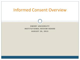 Informed  Consent Overview